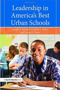 Leadership in America's Best Urban Schools