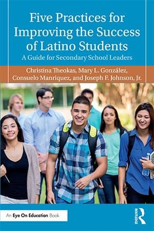 Five Practices for Improving the Success of Latino Students Book Cover